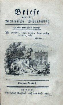 Joseph von Sonnenfels: *Briefe über die wienerische Schaubühne*, Vienna, 1768