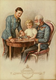 'Austria's faith and future'. Emperor Franz Joseph, Archduke Karl and Archduke Otto with toy soldiers, colo...