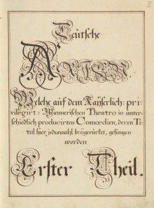 """""""Teutsche Arien"""", Erster Theil von vier Bänden, Wien, 18. Jahrhundert"""