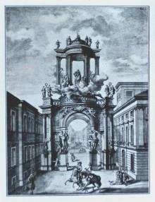 Triumphpforte, 1699 anlässlich der Vermählung Josephs I. von den Kaufleuten erbaut, Stich von J. A. Delsenbac…