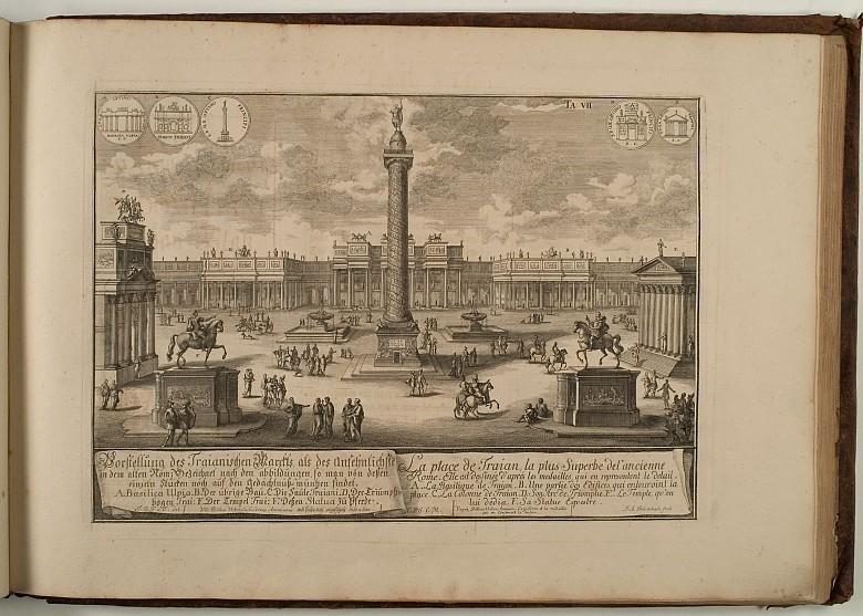 Johann Bernhard Fischer von Erlach: Entwurff Einer Historischen Architectur: Vorstellung des Traianischen Mar…