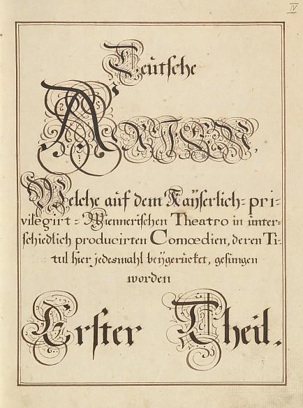 *Teutsche Arien, Erster Theil von vier Bänden*, Vienna, 18th century